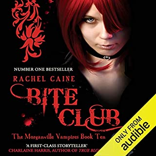 Bite Club: Morganville Vampires, Book 10                   By:                                                                                                                                 Rachel Caine                               Narrated by:                                                                                                                                 Katherine Fenton                      Length: 13 hrs and 7 mins     34 ratings     Overall 4.6