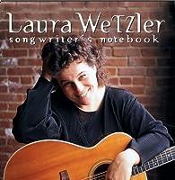 Songwriter's Notebook by Laura Wetzler (2013-05-03)
