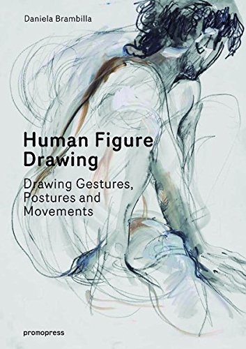Human Figure Drawing: Drawing Gestures, Postures and Movements (Promopress)