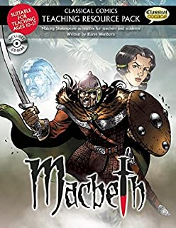 Classical Comics Teaching Resource Pack: Macbeth: Making Shakespeare accessible for teachers and students