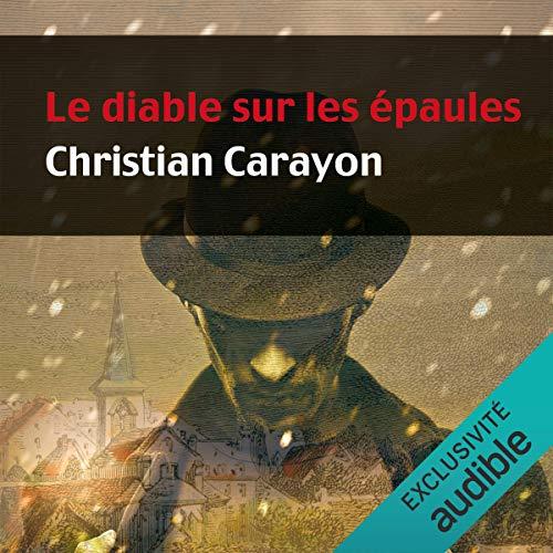 Le diable sur les épaules Audiobook By Christian Carayon cover art