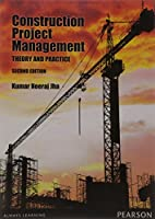 Construction Project Management: Theory and Practices, 2nd Edition