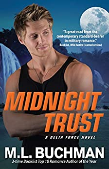Midnight Trust (Delta Force Book 4) by [M. L.  Buchman]
