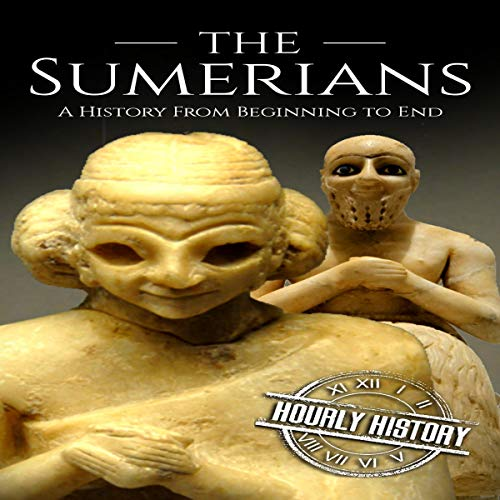 『The Sumerians: A History from Beginning to End』のカバーアート