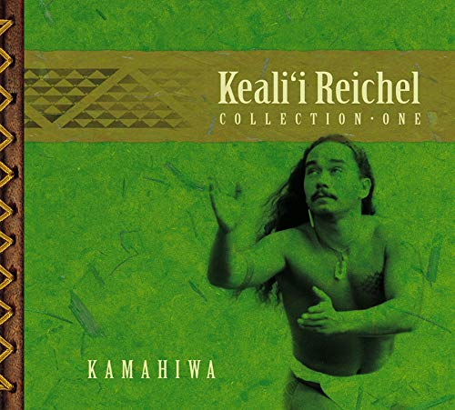 Kamahiwa: the Keali'i Reichel