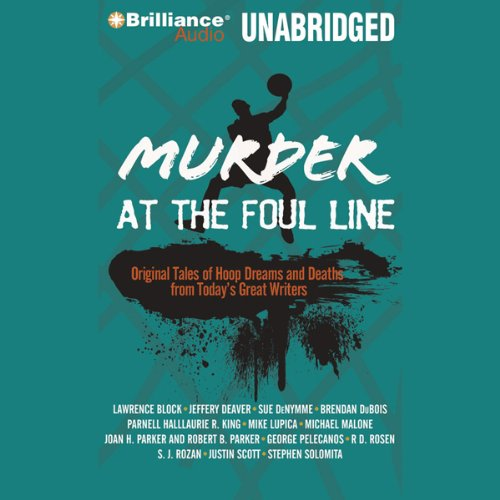 Murder at the Foul Line     Original Tales of Hoop Dreams and Deaths from Today's Great WritersOriginal Tales of Hoop Dreams and Deaths from Today's Great Writers              By:                                                                                                                                 Otto Penzler                               Narrated by:                                                                                                                                 Angela Dawe,                                                                                        Dick Hill                      Length: 10 hrs and 58 mins     2 ratings     Overall 4.0