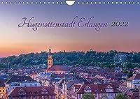 Hugenottenstadt Erlangen 2022 (Wandkalender 2022 DIN A4 quer): Impressionen der idyllischen Universitaetsstadt Mittelfrankens (Monatskalender, 14 Seiten )