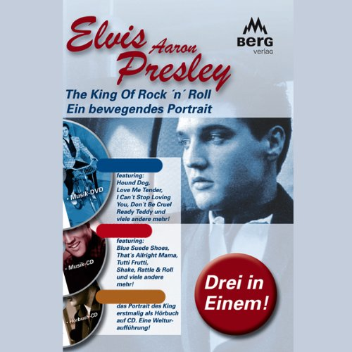Elvis Aaron Presley. Ein bewegendes Portrait Titelbild