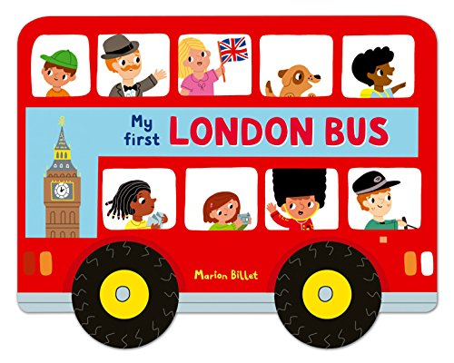 Billet, M: Whizzy Wheels: My First London Bus