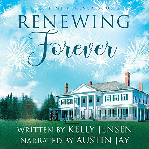 Renewing Forever Audiobook By Kelly Jensen cover art