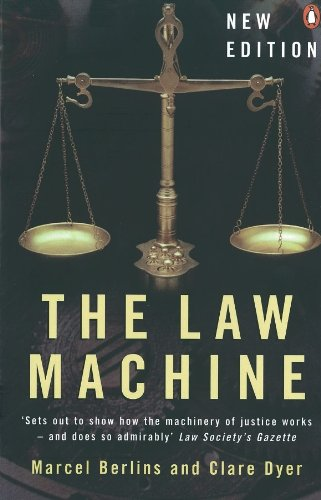 The Law Machine (A Guide For New Residents 3rd Edition)