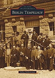 Reihe Archivbilder: Berlin Tempelhof