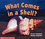 What Comes in a Shell? (Science Emergent Readers)