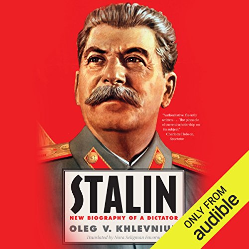 New Biography of a Dictator - Oleg V. Khlevniuk, Nora Seligman Favorov - translator