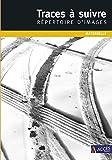 Traces à suivre - Répertoire d'images (DVD inclus) - Maternelle