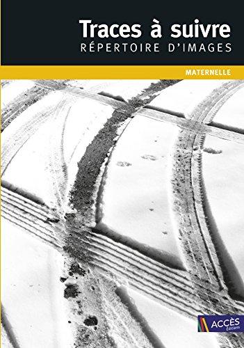 Traces à suivre : Répertoire d'images (DVD inclus) - Maternelle