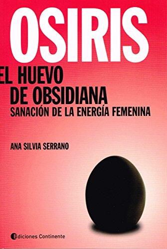 OSIRIS. EL HUEVO DE OBSIDIANA