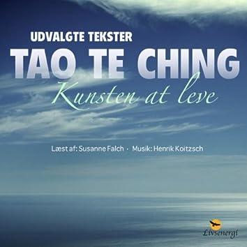 Tao Te Ching - Kunsten At Leve