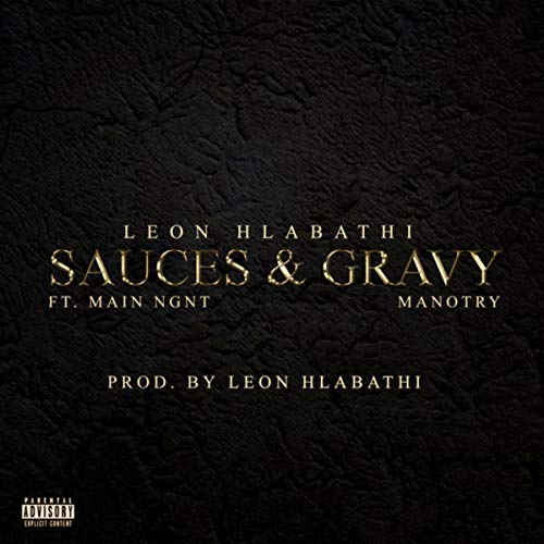 Sauces & Gravy [Explicit]