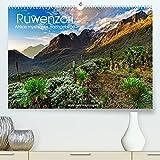 Ruwenzori - Afrikas mystisches Hochgebirge (Premium, hochwertiger DIN A2 Wandkalender 2022, Kunstdruck in Hochglanz)
