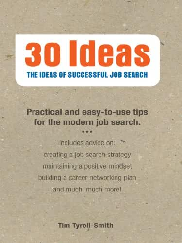 30 Ideas: The Ideas of Successful Job Search (English Edition)
