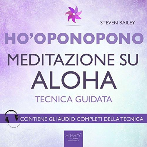 Ho'oponopono: Meditazione su Aloha  Audiolibri