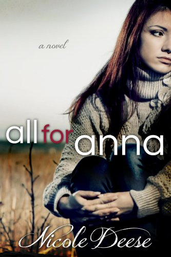 All For Anna by Deese, Nicole ebook deal