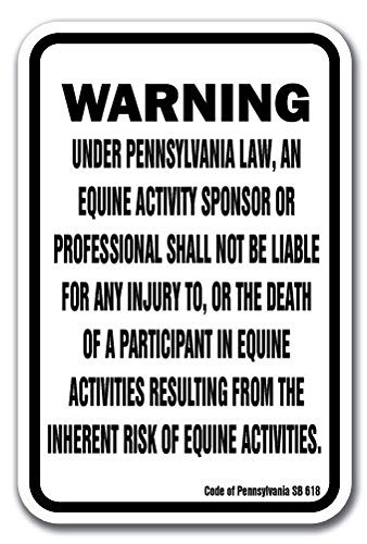 "Pennsylvania Equine 12"" x 18"" Aluminum Sign Warning Statute Horse Farm"