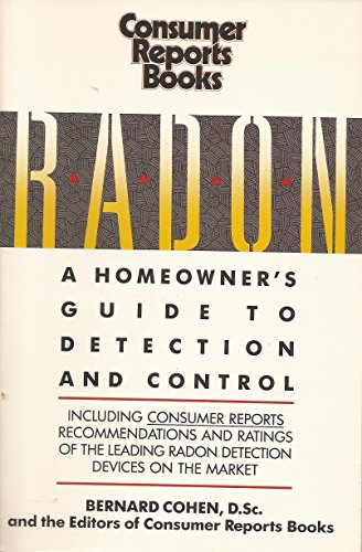 Radon: A Homeowner's Guide to Detection and Control