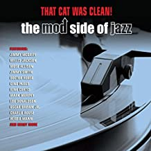 Cat Was Clean: Mod Side of Jazz / Various