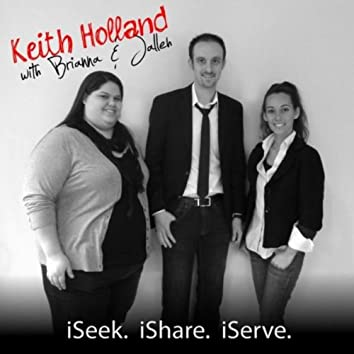 I Seek, I Share, I Serve (feat. Jalleh & Brianna)