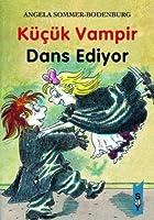 Kücük Vampir Dans Ediyor