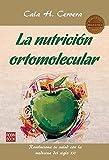 La nutricin ortomolecular (Masters/Salud) (Spanish Edition) by Cala H. Cervera(2015-08-01)