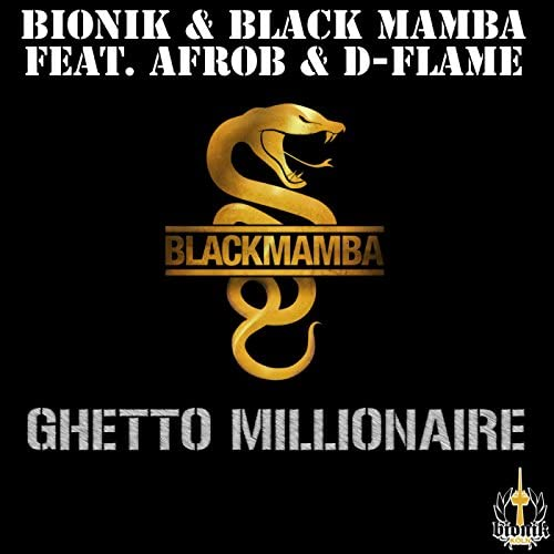 Bionik & Black Mamba feat. Afrob & D-Flame