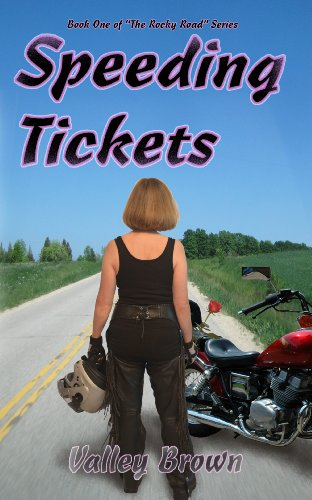Book: Speeding Tickets (The Rocky Road Series) by Valley Brown