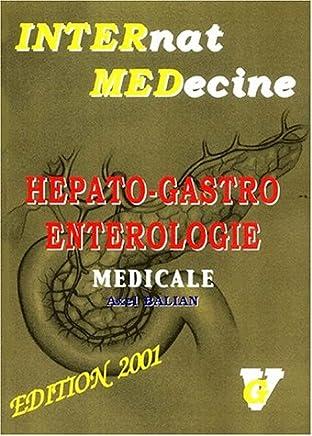 Hépato-Gastro entérologie médicale : Edition 2001
