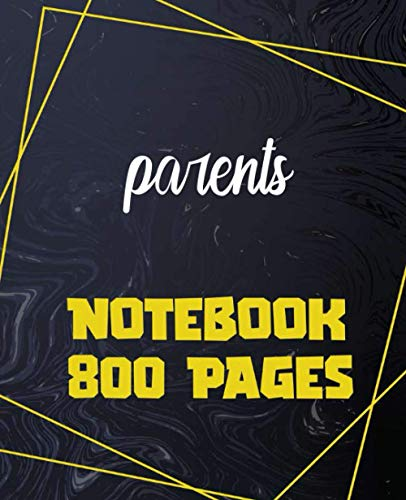 parents - Notebook 800 Pages: Giant Journal 800 Pages 400 Sheets, Large...