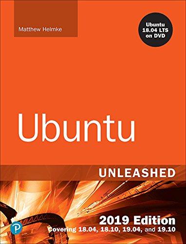 Ubuntu Unleashed 2019 Edition: Covering 18.04, 18.10, 19.04 (English Edition)