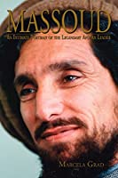 Massoud: An Intimate Portrait of the Legendary Afghan Leader
