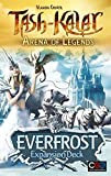 Tash-Kalar: Arena of Legends: Everfrost by CGE