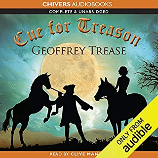 Cue for Treason                   Written by:                                                                                                                                 Geoffrey Trease                               Narrated by:                                                                                                                                 Clive Mantle                      Length: 6 hrs and 46 mins     13 ratings     Overall 4.4