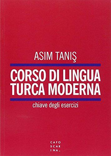 Corso di lingua turca. Chiave degli esercizi