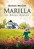 Marilla de Green Gables (Universo Anne) (Portuguese Edition)