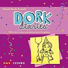 Nikkis (nicht ganz so) glamouröses Partyleben: Dork Diaries 2