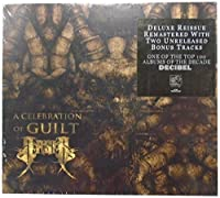 A Celebration Of Guilt by Arsis (2011-08-09)