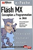 Flash MX. Conception et programmation de jeux