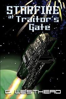 Starfire at Traitor's Gate