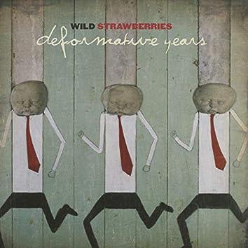 Deformative Years