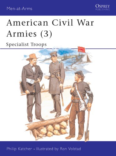 American Civil War Armies (3): Specialist Troops (Men-at-Arms Book 179) (English Edition)
