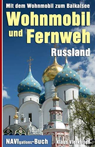 Wohnmobil und Fernweh Russland: Mit dem Wohnmobil zum Baikalsee
